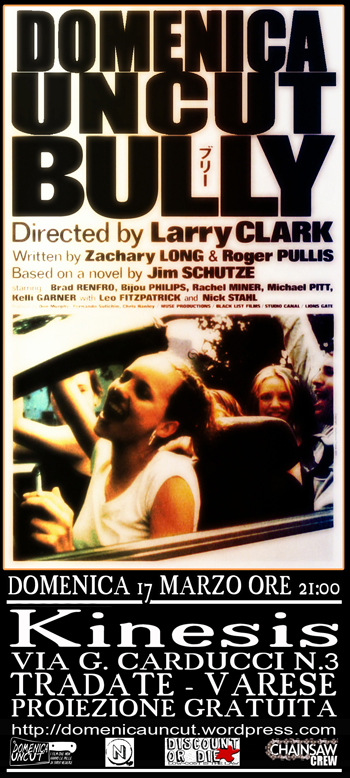 47 bully larry clark  film  proiezione domenica uncut cineforum kinesis tradate varese cineclub