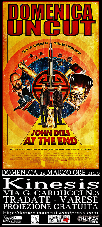 48 John dies at the end Don Coscarelli proiezione domenica uncut cineforum kinesis tradate varese cineclub