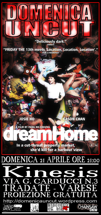 55 DREAM HOME proiezione domenica uncut cineforum kinesis tradate varese cineclub_Antonio